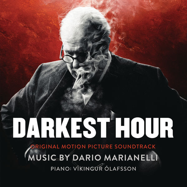 Dario Marianelli & Vikingur Olafsson - Darkest Hour (Original Motion Picture Soundtrack) Cover