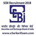 SEBI Officer Grade A Recruitment 2018