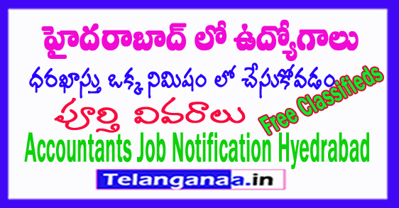 Telangana Jobs in Hyderabad Accountants Jobs 2018