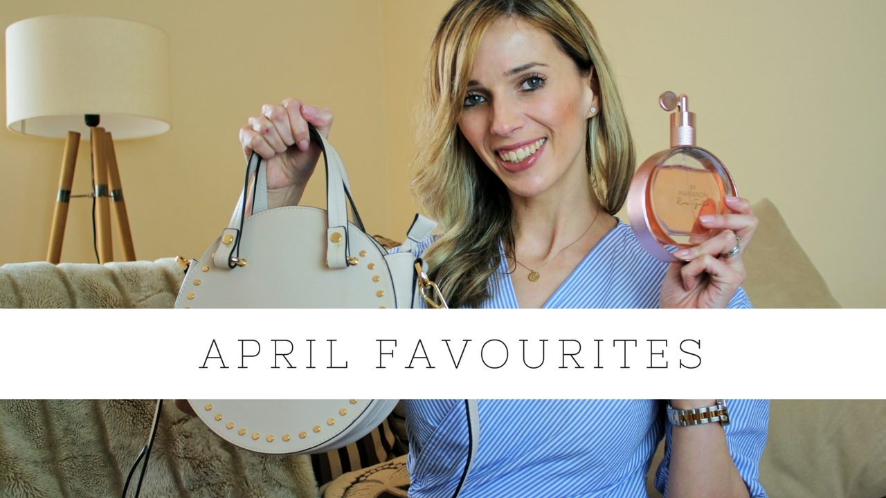 April Favourites 2018 Kate Louise Blogs