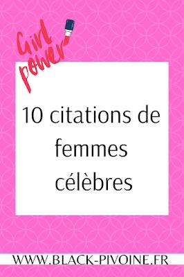 10 citations de femmes célèbres - Black Pivoine