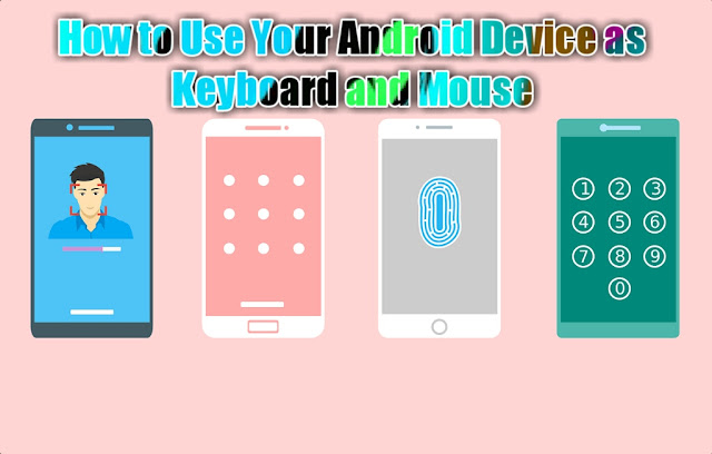 how-to-use-your-android-device-as