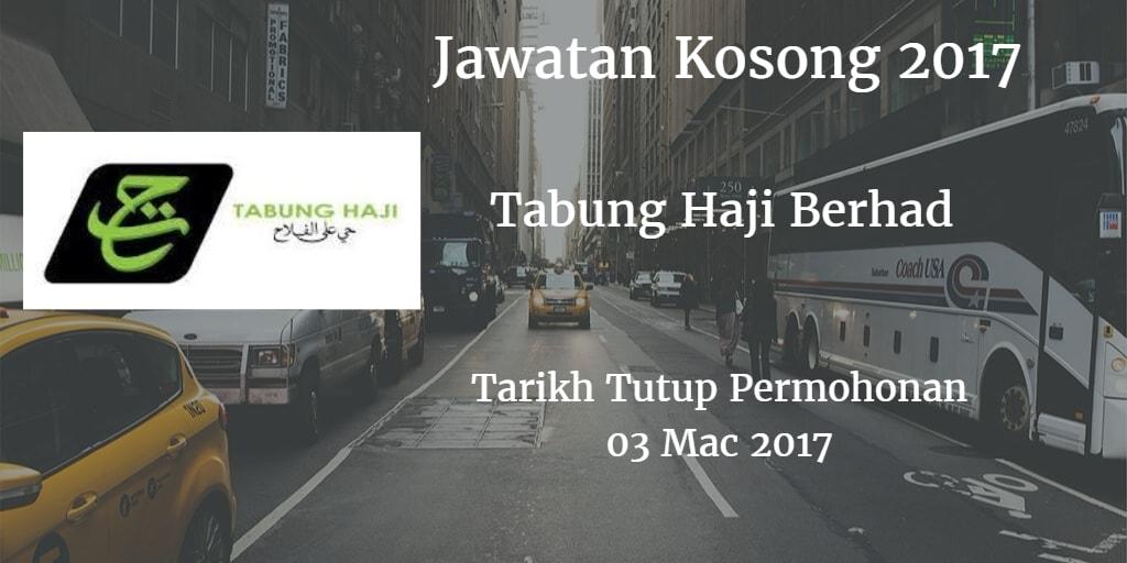 Jawatan Kosong Tabung Haji Berhad 03 Mac 2017