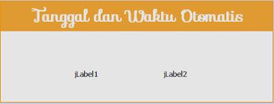 Cara Menampilkan Tanggal dan Waktu di JLabel Menggunakan Java Netbeans
