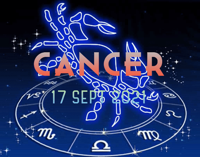 ZODIAK Hari ini CANCER 17 September 2021