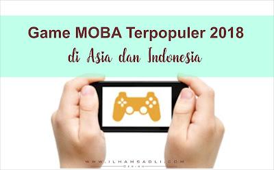 Game MOBA Android Terbaik dan Terpopuler 2018 Di Asia