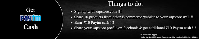 (Back Again) Zapstore - Rs 10 Paytm cash Free for Sharing 10 Products on FB Wall