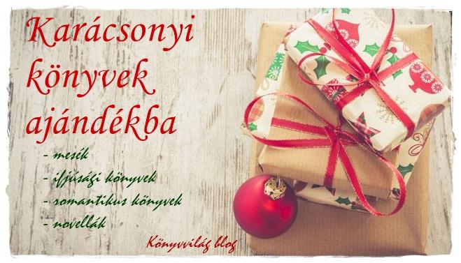 eb5988aa72 Könyvvilág blog: Adj karácsonyi könyvet ajándékba!