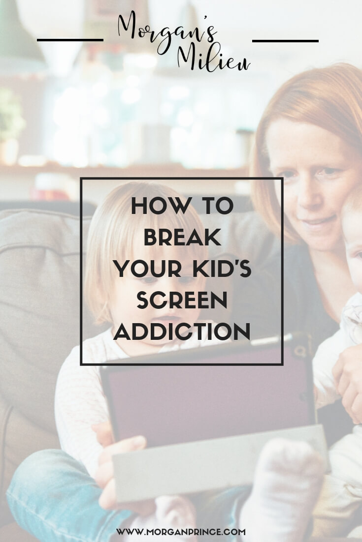 How To Break Your Kid's Screen Addiction | Just a few rules could help you break your kid's screen addiction.