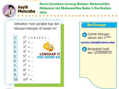 Kunci Jawaban Senang Belajar Matematika Halaman 162 Matematika Kelas 5 Kurikulum 2013 www.simplenews.me