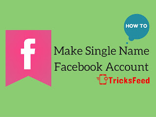 How to Make Single Name Facebook Account 2016