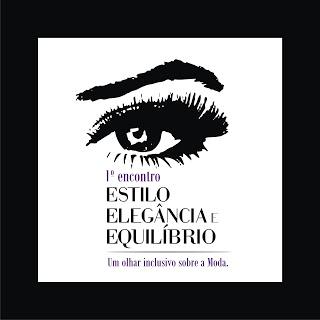 Encontro Estilo Elegância e Equilíbrio: um desfile de modas para mulheres cegas