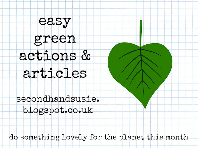 A monthly collection of easy eco friendly actions and interesting green articles.  secondhandsusie.blopspot.com #ecoblogger #greenblogger