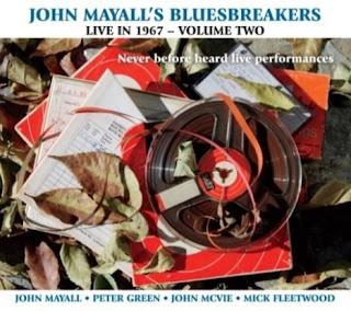 John Mayall's Bluesbreakers' Live In 1967 - Volume Two