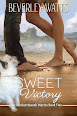 Sweet Victory by Beverely Watts