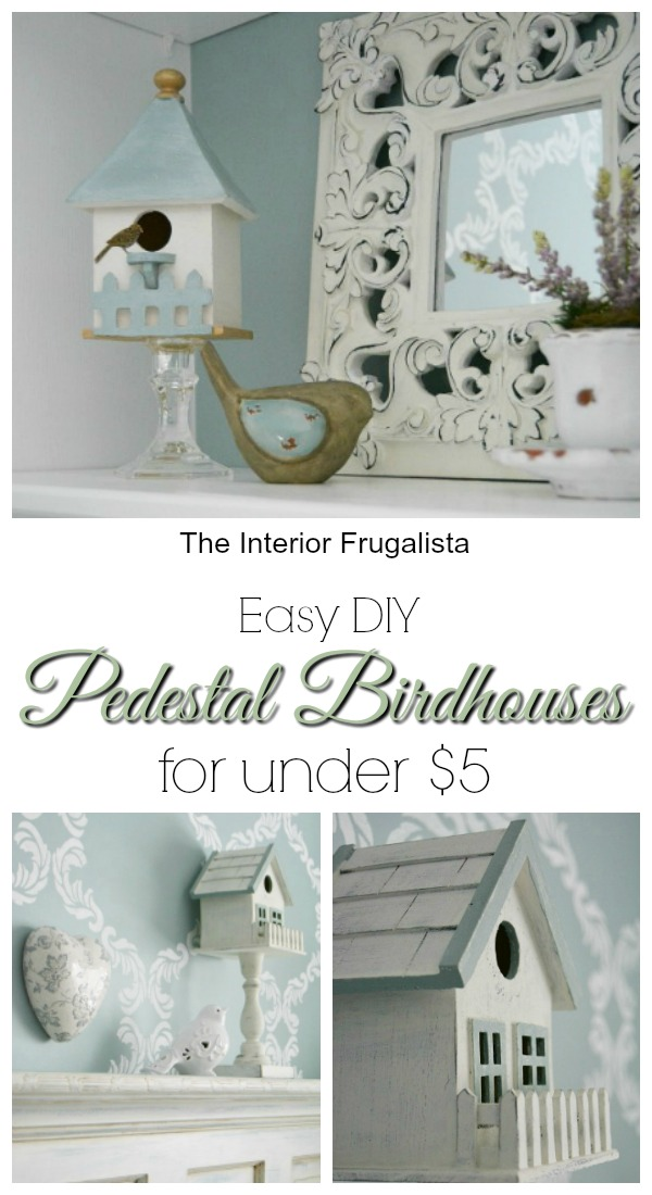 Easy DIY Pedestal Birdhouses for Spring Vignettes