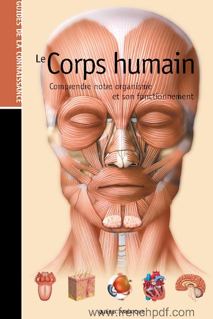 Télécharger livre: Le corps Humaine Comprendre notre organisme et son fonctionnement pdf