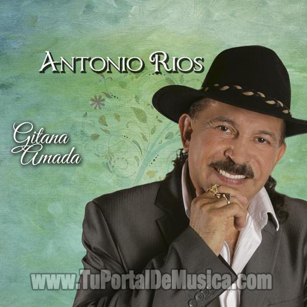 Antonio Rios - Gitana Amada (2016)