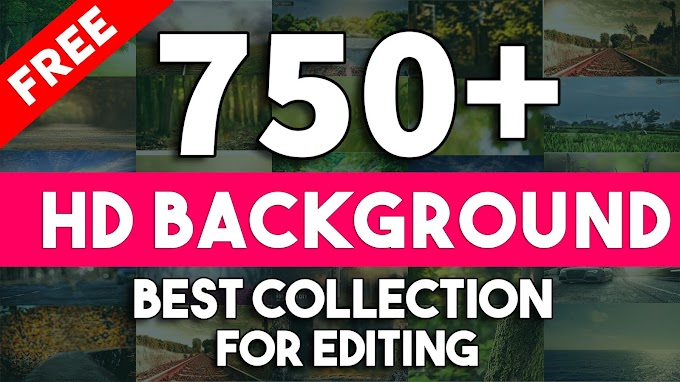 Free Download 750+ HD Backgrounds Collection For Editing