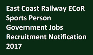 East Coast Railway ECoR Sports Person Government Jobs Recruitment Notification 2017