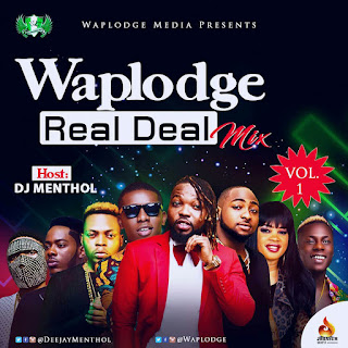 REAL DEAL MIXTAPE BY WAPLODGE - DJ MENTHOL