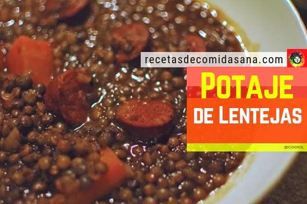 Receta de potaje de lentejas con chorizo comida sana hecha en casa