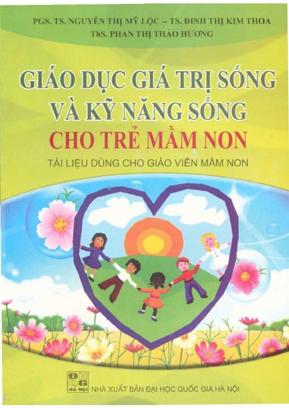 Giáo Dục Giá Trị Sống Và Kỹ Năng Sống Cho Trẻ Mầm Non – Nguyễn Thị Mỹ Lộc