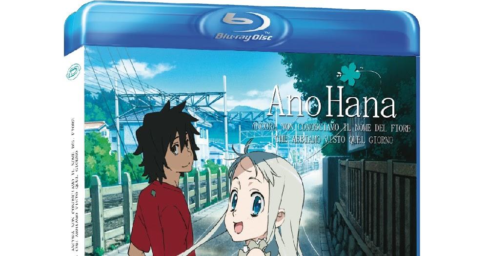 Anime On Blu Ray Ano Hana Ancora Non Conosciamo Il Nome Del Fiore Che Abbiamo Visto Quel Giorno