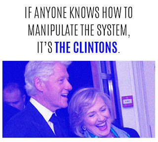If anyone knows how to manipulate the system, It's the Clintons