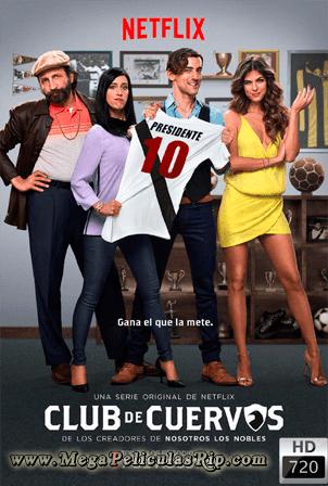 Club De Cuervos Temporada 1 [720p] [Latino] [MEGA]