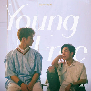 Xiumin (EXO) & Mark (NCT U) – Young & Free