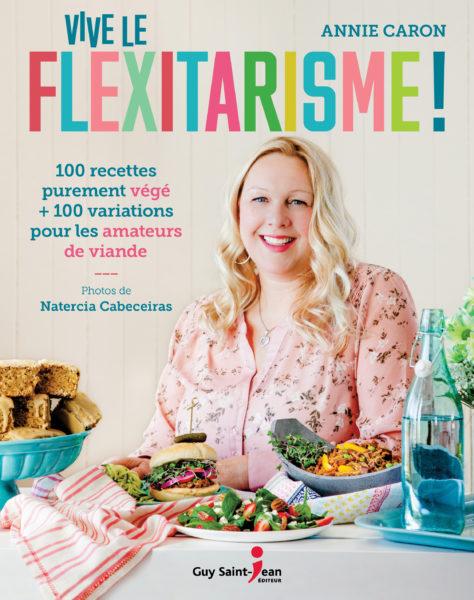 vive le flexitarisme, guy st-Jean éditeur, livre cuisine, végétarisme