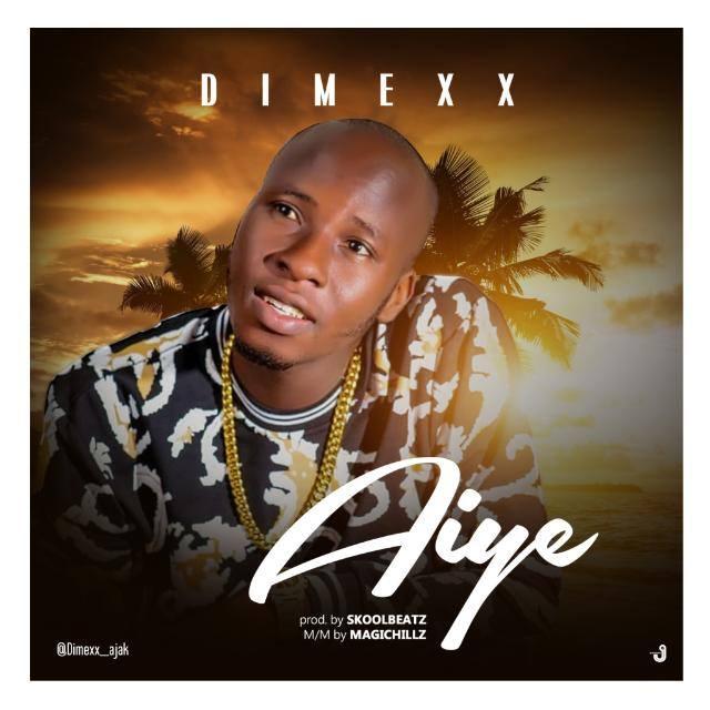 [MUSIC] Dimexx Aiye (Prod By Skoolbeatz)