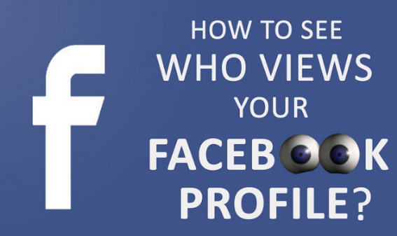 Facebook See Who Views Your Profile