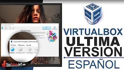Como Descargar VirtualBox Ultima Versión Español - Crear Maquinas Virtuales