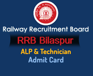 rrb bilaspur alp admit card 2018 and Technician -rrbbilaspur.gov.in