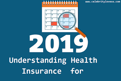 Understanding  Insurance Changes for 2019
