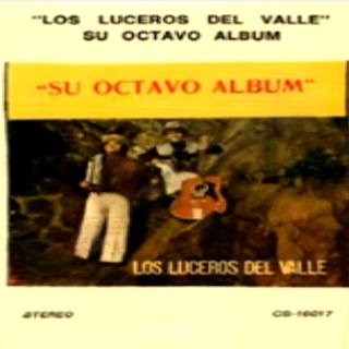 los luceros del valle su octavo album