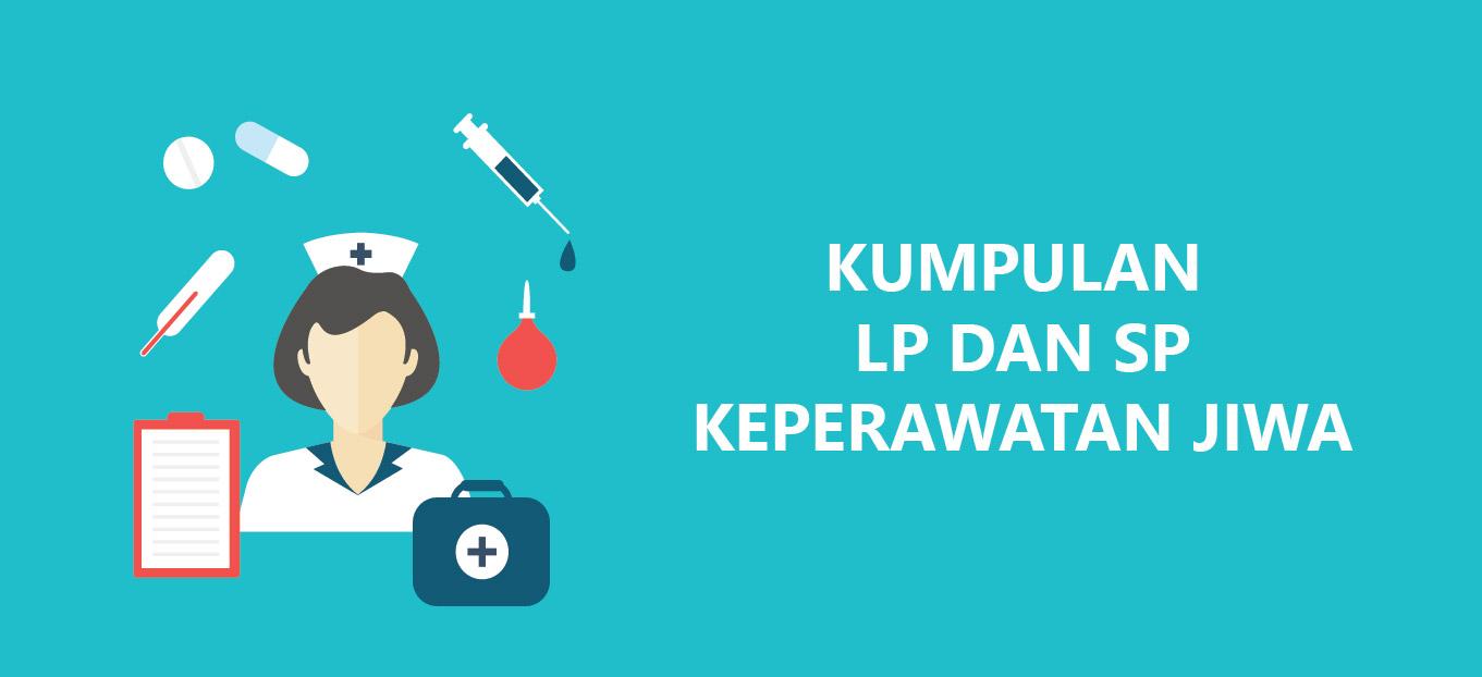 LP dan SP Keperawatan Jiwa