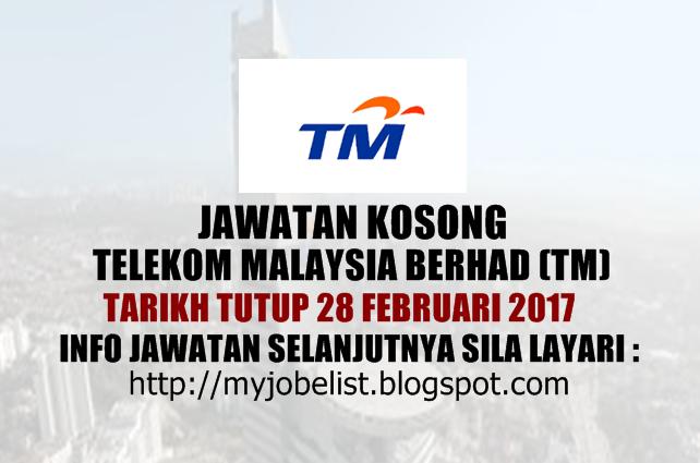 Jawatan Kosong Telekom Malaysia Berhad (TM) Februari 2017