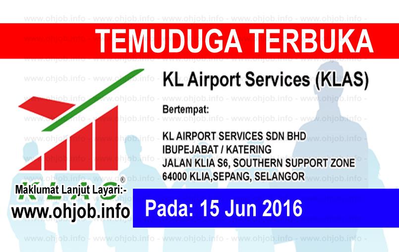 Jawatan Kerja Kosong KL Airport Services Sdn Bhd (KLAS) logo www.ohjob.info jun 2016