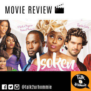 Isoken, movie, review, movie review, dakore akande, funke akindele, nollywood, jadesola oshiberu, talk2urhommie