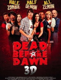Dead Before Dawn 3D | Bmovies