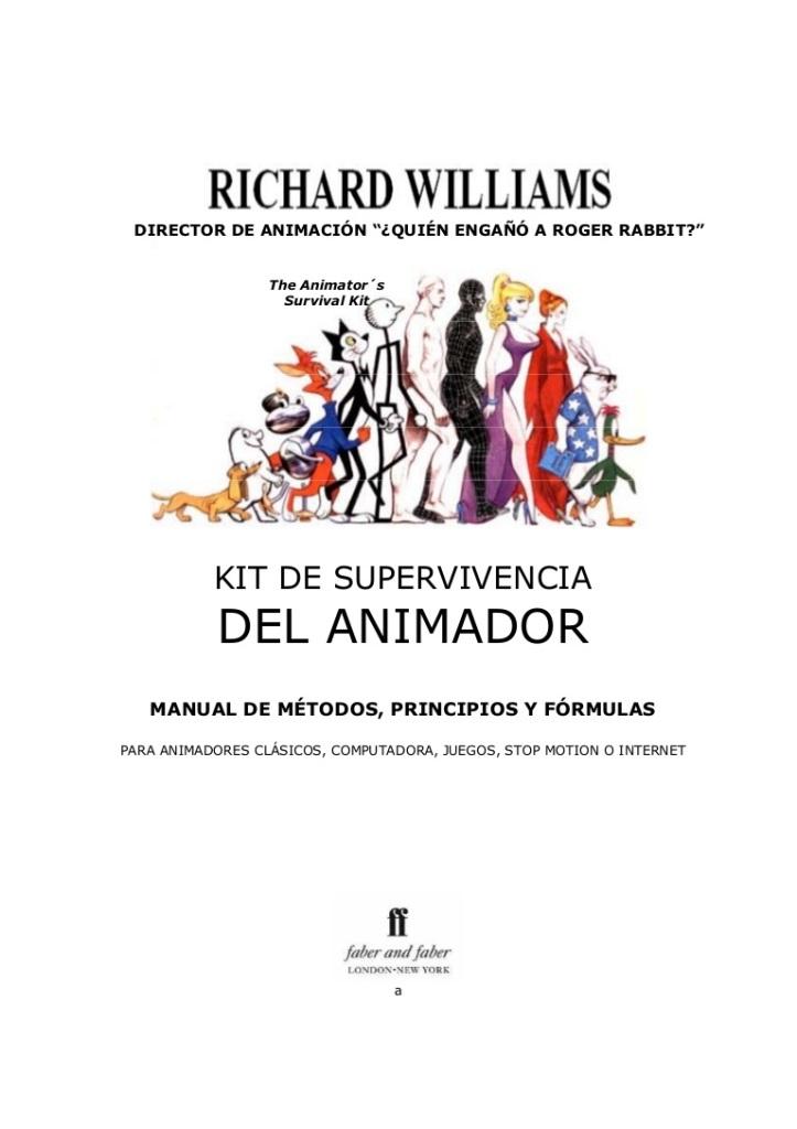 El Kit de supervivencia del animador – Richard Williams