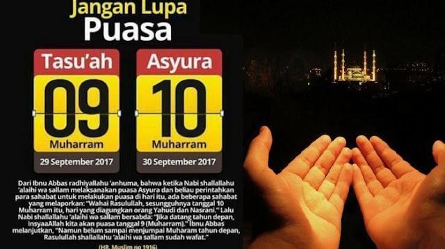 Jangan Lupa!! Besok 19 dan 20 September 2018, Disunnahkan Puasa Tasu'a dan Asyura