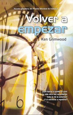 Volver a Empezar – Ken Grimwood