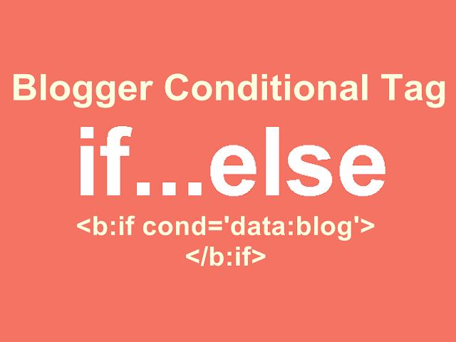 Conditional Tag Blogspot
