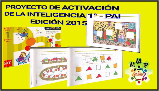 PROYECTO DE ACTIVACIÓN DE LA INTELIGENCIA 1-PAI- EDICIÓN 2005