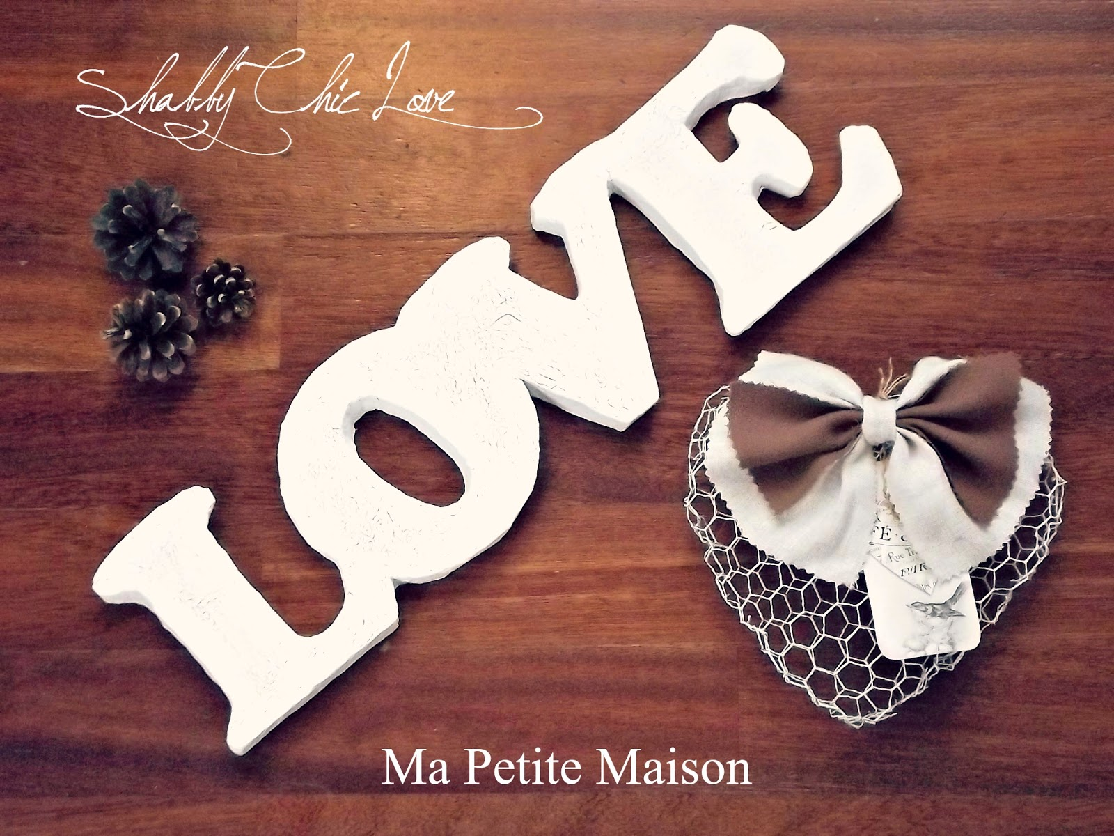 Handmade Valentine Shabby Chic Love Letters Ma Petite Maison