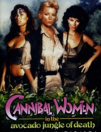 Cannibal Women in the Avocado Jungle of Death | Bmovies